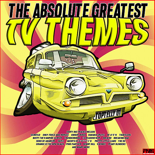 The Absolute Greatest TV Themes by TV Themes