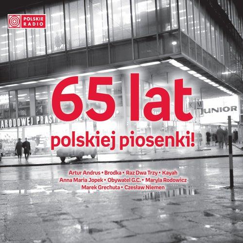 65 Lat Polskiej Piosenki 2 by Various Artists