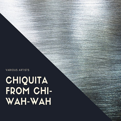 Chiquita from Chi-Wah-Wah de Chris Connor