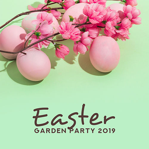 Easter Garden Party 2019: Holiday Time, Only Piano by Various Artists