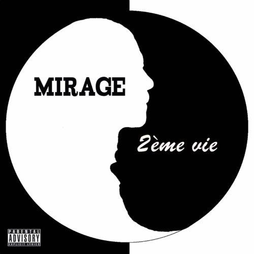 2ème Vie by Mirage