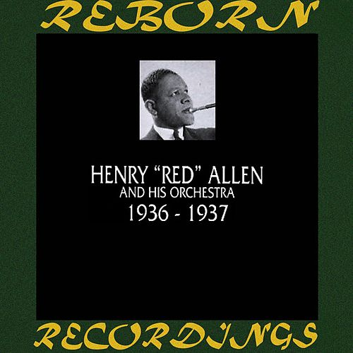 1936-1937 (HD Remastered) by Henry 'Red' Allen