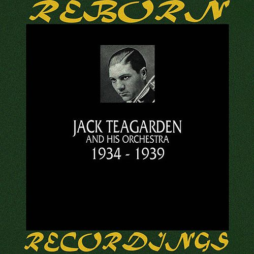 1934-1939 (HD Remastered) by Jack Teagarden