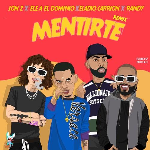Mentirte (Remix) de Jon Z