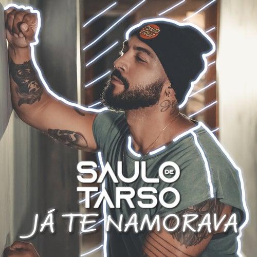 Já Te Namorava von Saulo de Tarso