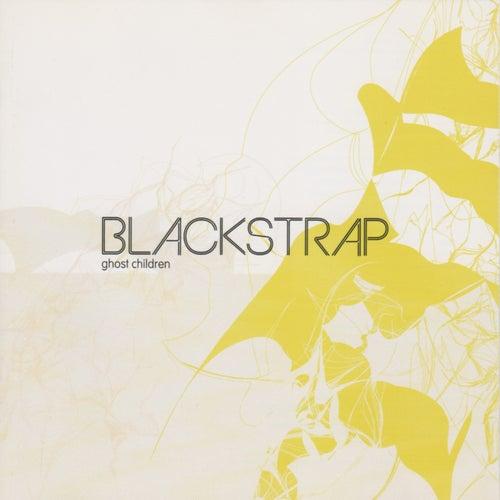 Ghost Children by Blackstrap