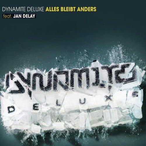 Alles bleibt anders (Live in Leipzig) von Dynamite Deluxe