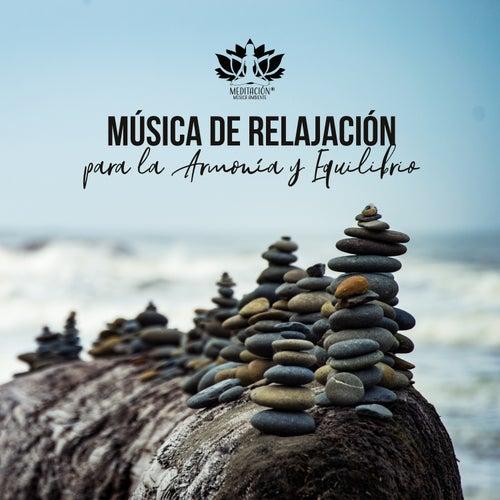 Música de Relajación para la Armonía y Equilibrio de Meditación Música Ambiente