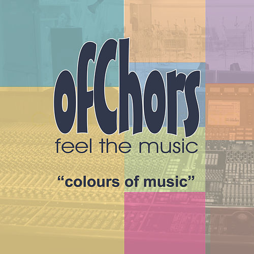 Colours Of Music de ofChors