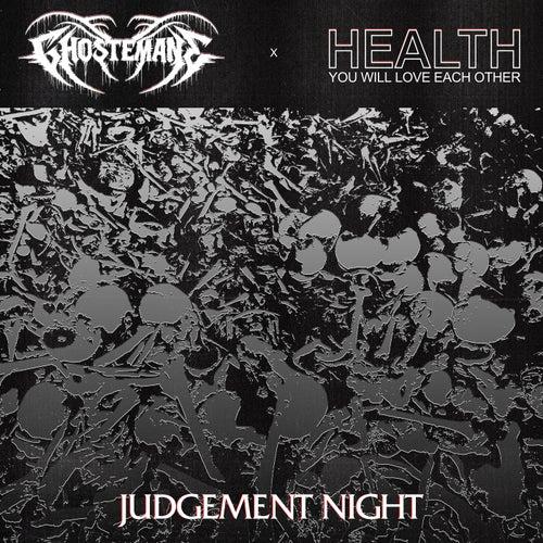 JUDGEMENT NIGHT by HEALTH