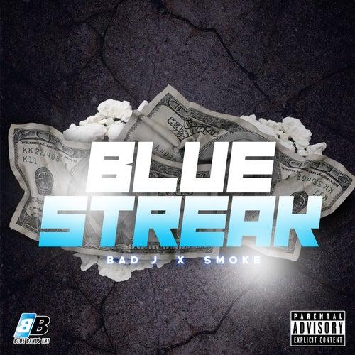 Blue Streak van Bad J