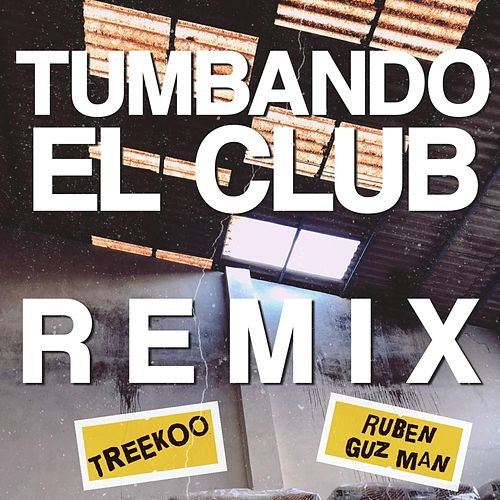 Tumbando el Club de Treekoo