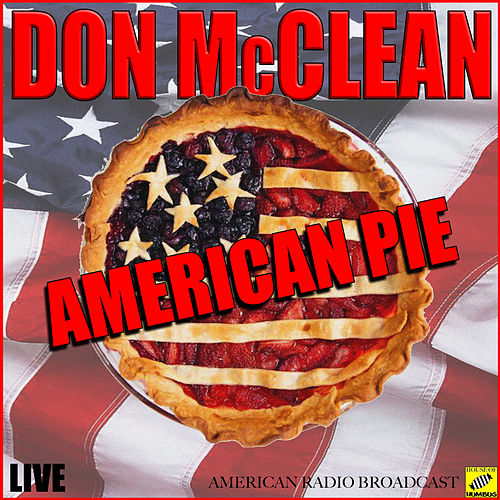 American Pie (Live) von Don McLean