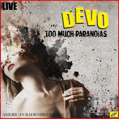 Too Much Paranoia's (Live) de DEVO