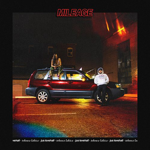 Mileage by Jus Lovehall