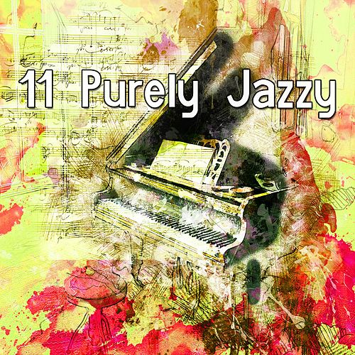 11 Purely Jazzy von Chillout Lounge