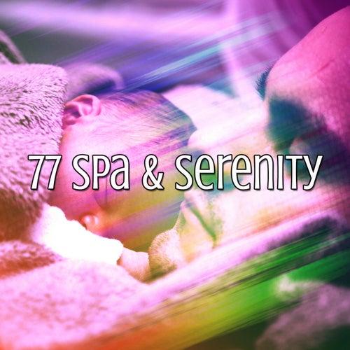 77 Spa & Serenity von Rockabye Lullaby
