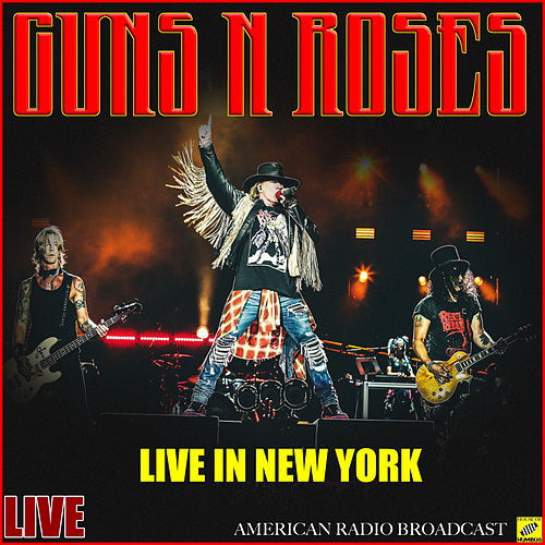 Live in New York (Live) von Guns N' Roses