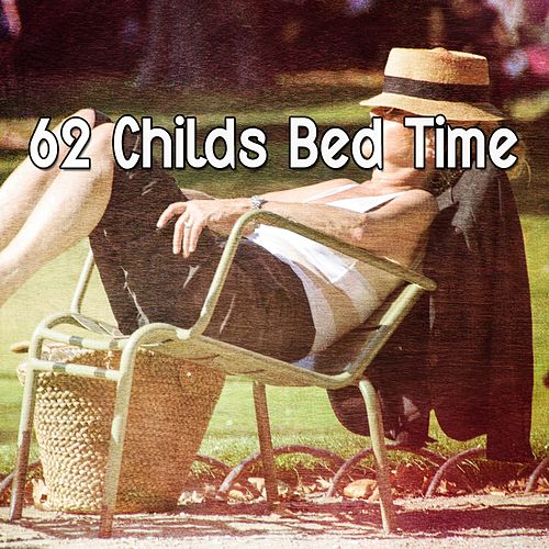62 Childs Bed Time von Best Relaxing SPA Music