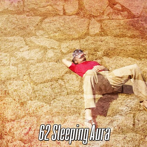 62 Sleeping Aura by Deep Sleep Music Academy