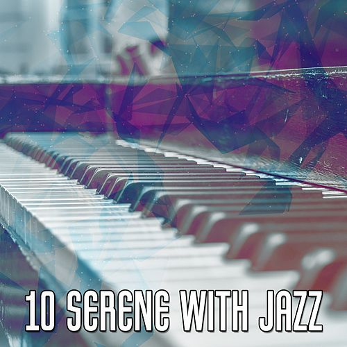 10 Serene with Jazz de Peaceful Piano