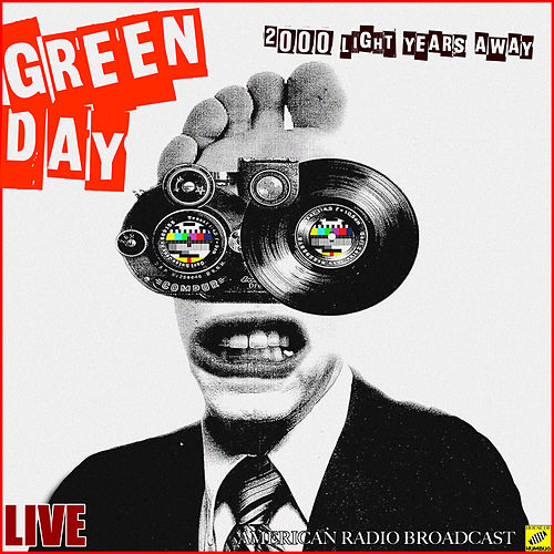2000 Light Years Away (Live) by Green Day