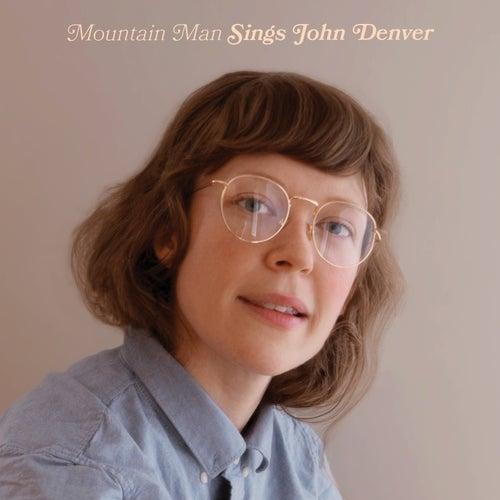 Sings John Denver by Mountain Man