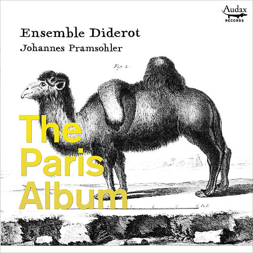 The Paris Album by Ensemble Diderot