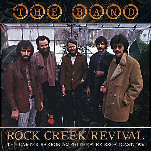 Rock Creek Revival de The Band