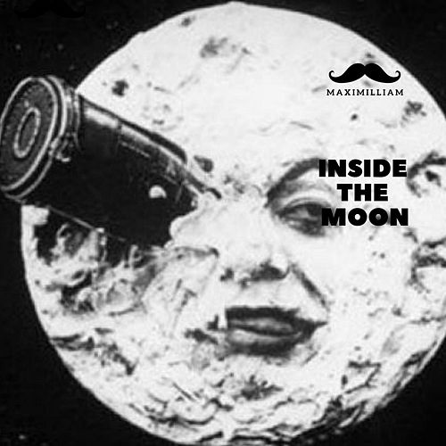 Inside The Moon de Maximillian
