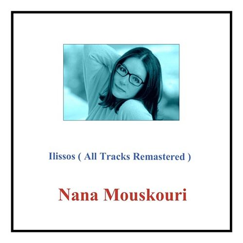 Ilissos (All Tracks Remastered) von Nana Mouskouri