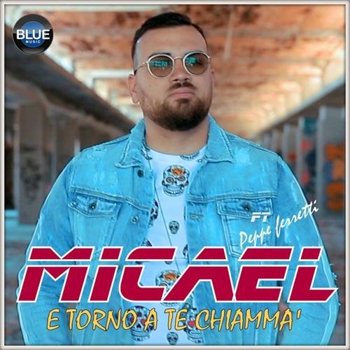 E torno a te chiamma' de Micael
