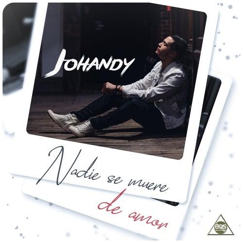 Nadie Se Muere de Amor de Johandy