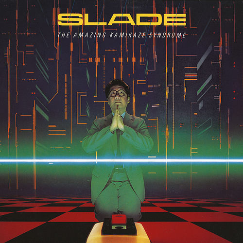 The Amazing Kamikaze Syndrome (Expanded) de Slade