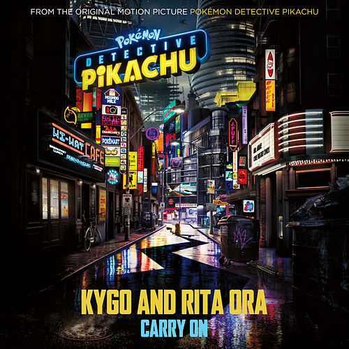 Carry On (from the Original Motion Picture 'POKÉMON Detective Pikachu') de Kygo