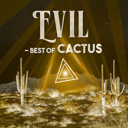 Evil - Best Of de Cactus