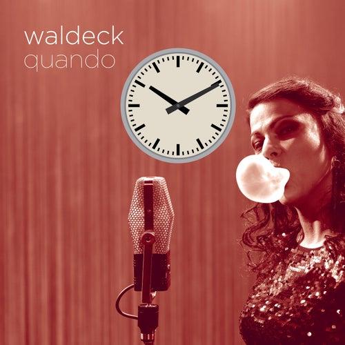 Quando (feat. Patrizia Ferrara) by Waldeck
