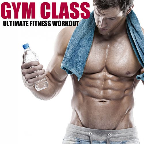 Ultimate Fitness Workout de Gym Class