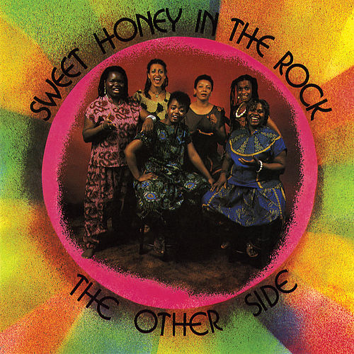 The Other Side by Sweet Honey in the Rock