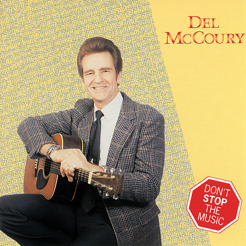 Don't Stop The Music de Del McCoury