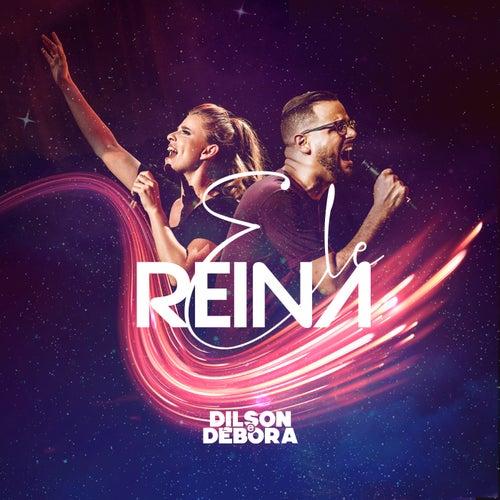 Ele Reina by Dilson e Débora