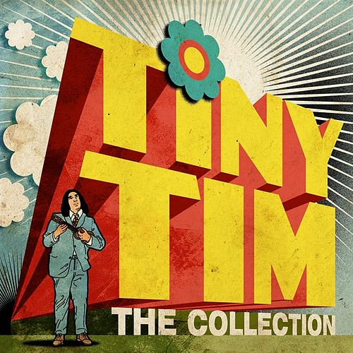 The Collection de Tiny Tim