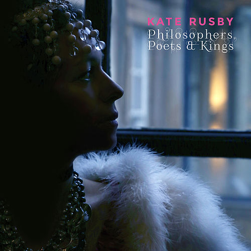 Philosophers, Poets and Kings von Kate Rusby