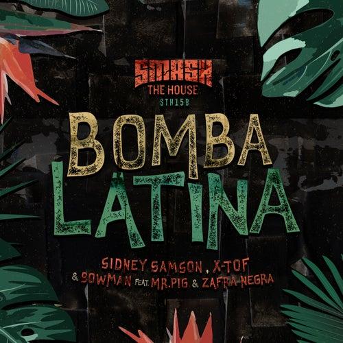 Bomba Latina by Sidney Samson