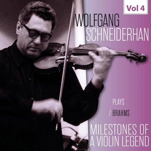 Milestones of a Violin Legend: Wolfgang Schneiderhan, Vol. 4 by Wolfgang Schneiderhan