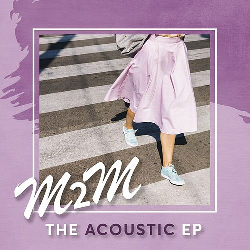 The Acoustic EP von M2M