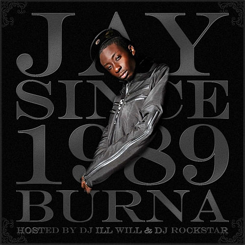 Since 1989 de Jay Burna