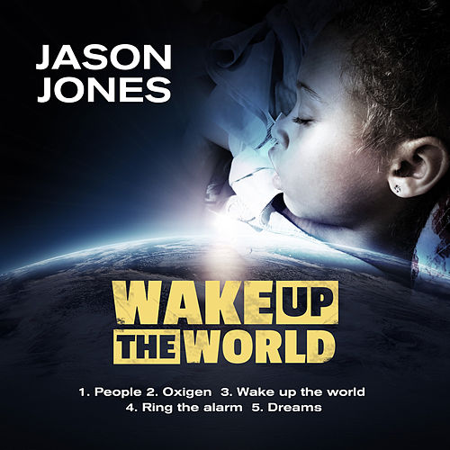 Wake up the World von Jason Jones