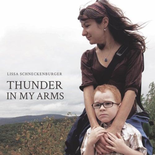 Thunder in My Arms de Lissa Schneckenburger