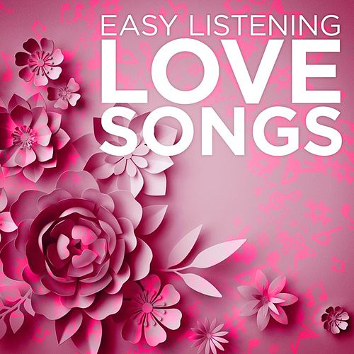 Easy Listening Love Songs von Various Artists